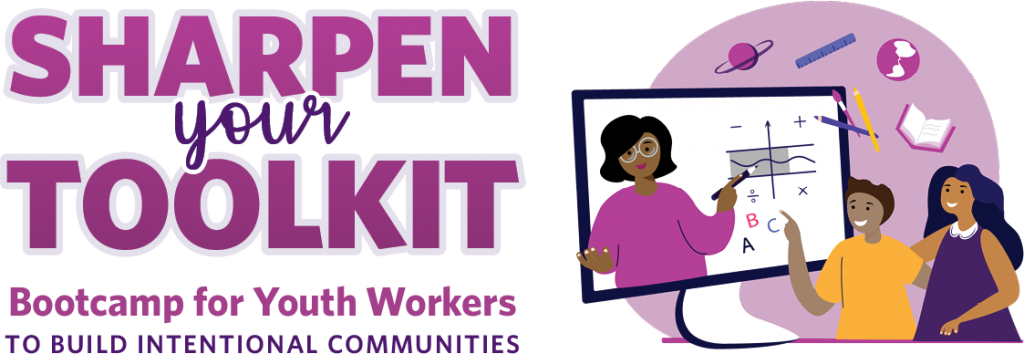 Sharpen Your Toolkit, Bootcamp for Youth Workers to Build Intentional Communities. Illustration of a youth worker in a monitor conducting activities for youth via remote learning